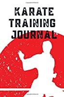 Karate Training Journal: Write down all of your training  sessions or plan them in advance.