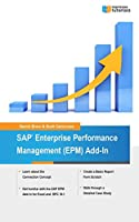 SAP Enterprise Performance Management (EPM) Add-In: Managing Your Business with Excel