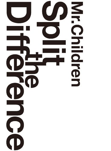 Mr.Children/Split The Difference [DVD]