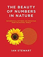 The Beauty of Numbers in Nature: Mathematical Patterns and Principles from the Natural World (The MIT Press) [並行輸入品]