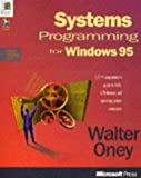 SYSTEMS PROGRAMMING FOR WIN95 (Microsoft Progamming Series)