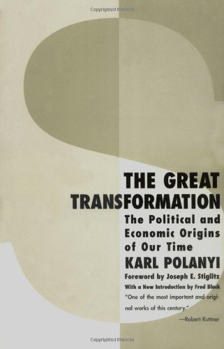 The Great Transformation: The Political and Economic Origins of Our Timeの詳細を見る