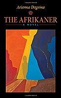 The Afrikaner (Essential Prose)