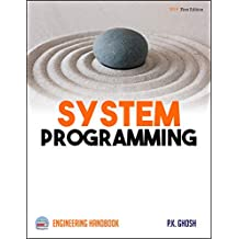 Systems Programming: Engineering Handbook