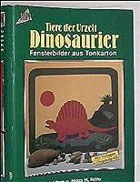 Tiere der Urzeit. Dinosaurier