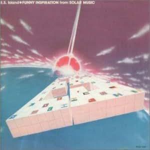 テクノ歌謡DX(7)FUNNY INSPIRATION from SOLAR MUSIC