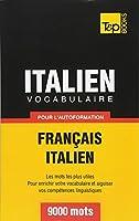 Vocabulaire Francais-Italien Pour L'Autoformation - 9000 Mots