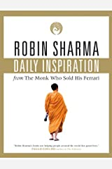 Daily Inspiration From The Monk Who Sold His Ferrari Kindle Edition