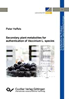 Secondary plant metabolites for authentication of Vaccinium L. species