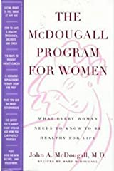 The McDougall Program for Women: What Every Woman Needs to Know to Be Healthy for Life Hardcover