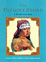 The Patient Stone: A Persian Love Story