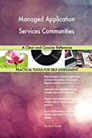 Managed Application Services Communities a Clear and Concise Reference