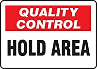 Accuform MQTL709VS Adhesive Vinyl Sign Legend Quality Control Hold Area 7 Length x 10 width x 0.004 Thickness Red/Black On White [並行輸入品]