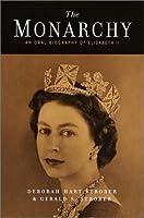 The Monarchy: An Oral Biography of Elizabeth II