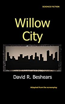 Willow City by [Beshears, David R.]