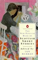The New Penguin Book of Scottish Short Stories