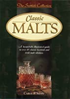 Classic Malts (The Scottish Collection)
