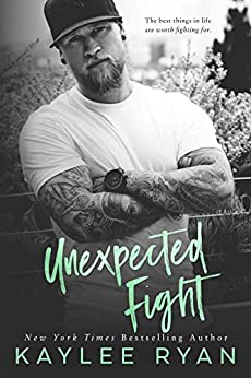 Unexpected Fight (Unexpected Arrivals Book 2) by [Ryan, Kaylee]