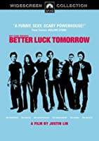 Better Luck Tomorrow (Widescreen edition)