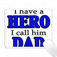 私はHEROを持っています。私は彼をDAD Blueと呼んでいます。 PC Mouse Pad パソコン マウスパッド