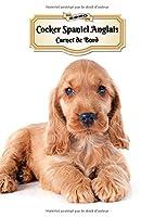 2020 Cocker Spaniel Anglais Carnet de Bord: Chiot ou Chien | 139 Pages | 12 Mois | Format A4 | Agenda | Journalier | Planificateur | Semainier Simple | Calendrier | Organizer