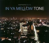 IN YA MELLOW TONE 2