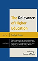 The Relevance of Higher Education: Exploring a Contested Notion (Rowm06  13 06 2019)