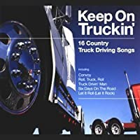 Keep on Truckin by Keep on Truckin