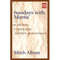 Tuesdays With Morrie (Wheeler Large Print Book Series)