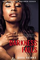 Darkness Falls (The Brethren Series)