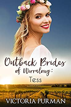 Tess (Outback Brides of Wirralong Book 2) by [Purman, Victoria]