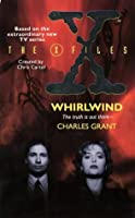 """X-files"": Whirlwind (The X-files)"