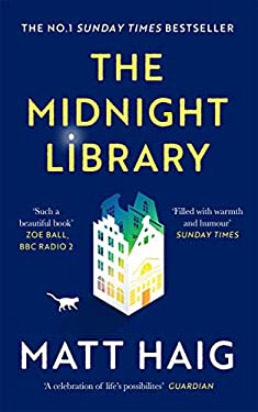 The Midnight Library: The No.1 Sunday Times bestseller and worldwide phenomenon