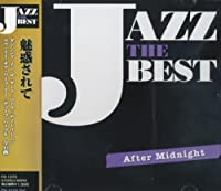 ジャズ ザ ベスト 魅惑されて -After Midnight- FX-1075