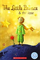 The Little Prince and The Rose (Popcorn Readers)