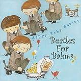 Beatles For Babies~赤ちゃんのためのビートルズ~