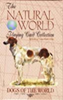 Dogs of the World (The Natural World Playing Card Collection)