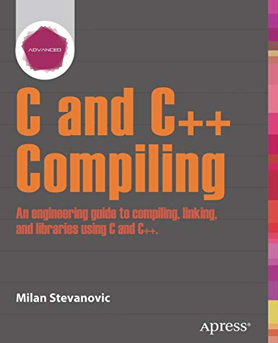 Download Advanced C and C++ Compiling 1430266678