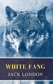 White Fang by [London, Jack, Classics, MyBooks]