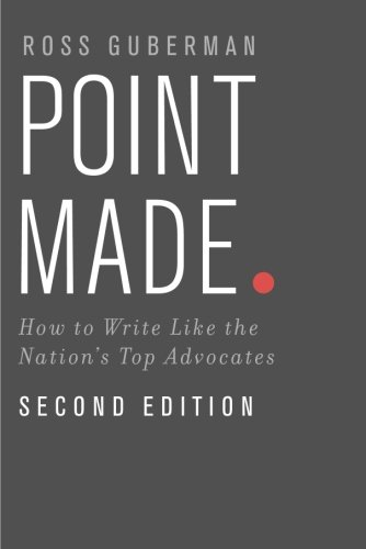 『Point Made: How To Write Like The Nation's Top Advocates』のトップ画像