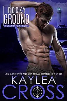 Rocky Ground (Crimson Point Series Book 4) by [Cross, Kaylea]