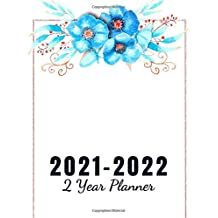 2021-2022: 2 Year Planner: 24 Months Planner Calendar | Monthly Planner Schedule Organizer | Great Gift Idea for your Loved one | Vol: 09