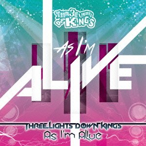As I'm Alive / THREE LIGHTS DO...