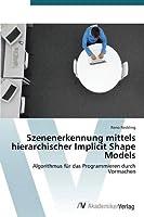 Szenenerkennung Mittels Hierarchischer Implicit Shape Models
