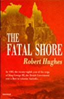 The Fatal Shore (Harvill Panther S.)