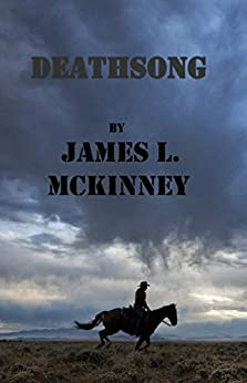 Deathsong by [McKinney, James]