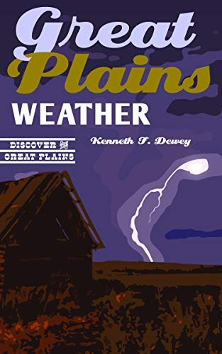 Great Plains Weather (Discover the Great Plains) (English Edition)