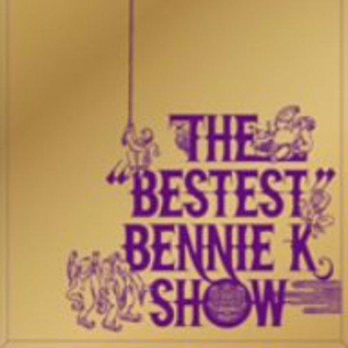 """THE""""BESTEST""""BENNIE K SHOW(DVD付)"""