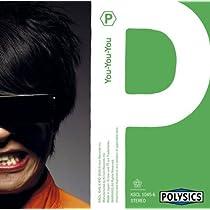 You-You-You by Polysics (2006-10-25)