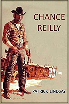 Chance Reilly by [Lindsay, Patrick]